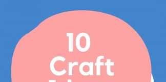 10 Craft Ideas