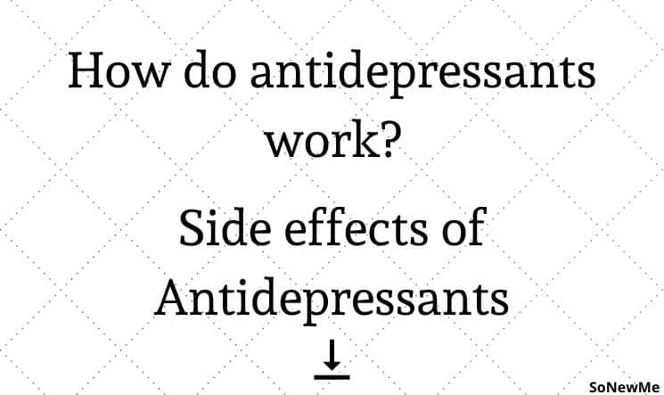 How do antidepressants work_